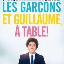 Affiche Les garçons et Guillaume, à table !