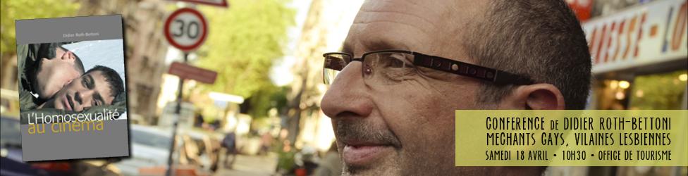 """Conférence """"méchants gay, vilaines lesbiennes"""" de Didier Roth-Bettoni - Festival Vues d'en face 2015 - Festival International du Film Gay et Lesbien de Grenoble"""
