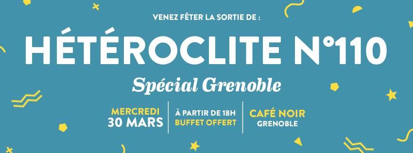 Hétéroclyte #110, spécial Grenoble